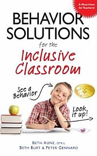 Behavior Solutions for the Inclusive Classroom Book