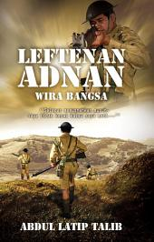 Leftenan Adnan, wira bangsa