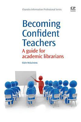 Becoming Confident Teachers