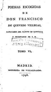 Obras jocosas del célebre Don Francisco de Quevedo Villegas ..., 6