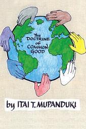 The Doctrine of Common Good