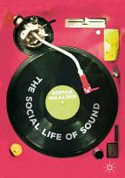 The Social Life of Sound PDF