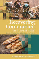 Recovering Communion in a Violent World PDF