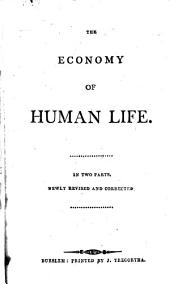 The economy of human life. Newly revised and corrected