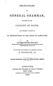 Principles of general grammar: adapted to the capacity of youth, and proper to serve as an introduction to the study of languages