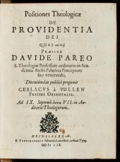 Positiones Theologicae De Providentia Dei