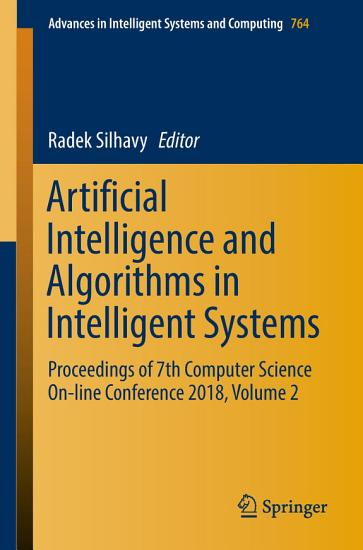 Artificial Intelligence and Algorithms in Intelligent Systems PDF