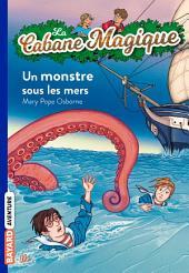 La Cabane Magique, Tome 34: Un monstre sous les mers