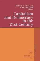 "Capitalism and Democracy in the 21st Century: Proceedings of the International Joseph A. Schumpeter Society Conference, Vienna 1998 ""Capitalism and Socialism in the 21st Century"""