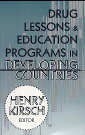 Drug Lessons and Education Programs in Developing Countries