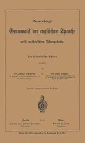Grammatik der englischen Sprache: nebst methodischem Übungsbuche