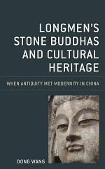 Longmen's Stone Buddhas and Cultural Heritage