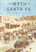 The Myth of Santa Fe PDF