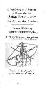 Darstellung der Marine, ein Versuch über den Kriegsdienst zur See. Für Leser aus allen Ständen: Volume 2