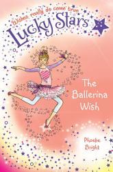 Lucky Stars 6 The Ballerina Wish Book PDF