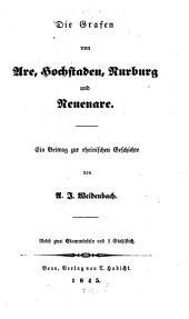 Die Grafen von Are, Hochstaden, Nurburg und Neuenare: ein Beitrag zur rheinischen Geschichte