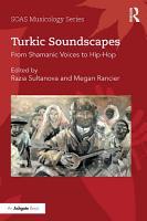 Turkic Soundscapes PDF