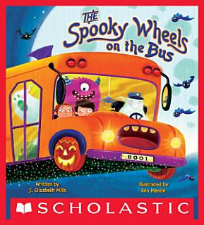 The Spooky Wheels on the Bus Book
