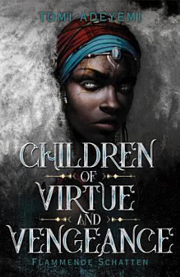 Children of Virtue and Vengeance PDF