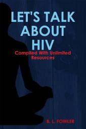 Let's Talk about HIV