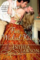 Five Wicked Kisses - A Tasty Regency Tidbit