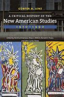 A Critical History of the New American Studies  1970 1990 PDF