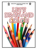 Let's Draw and Color!