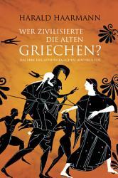 Wer zivilisierte die Alten Griechen  PDF