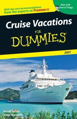 Cruise Vacations For Dummies 2007 PDF