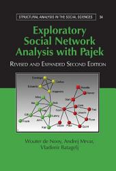Exploratory Social Network Analysis with Pajek: Edition 2