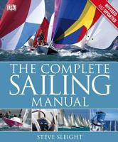 The Complete Sailing Manual  Third Edition PDF
