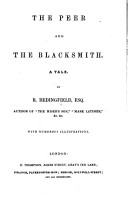 The Peer and the Blacksmith  A Tale     With     Illustrations PDF