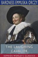 The Laughing Cavalier (Esprios Classics)
