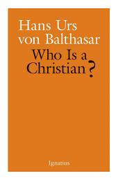Who Is a Christian?