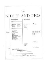 The Sheep and Pigs of Great Britain: Being a Series of Articles on the Various Breeds of Sheep and Pigs of the United Kingdom, Their History, Management, Etc