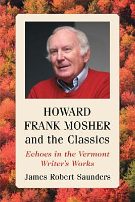 Howard Frank Mosher and the Classics
