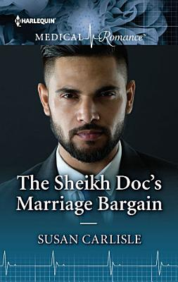 The Sheikh Doc s Marriage Bargain