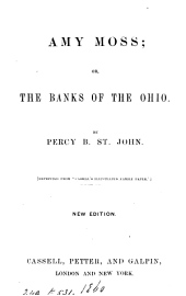 Amy Moss; or, The banks of the Ohio
