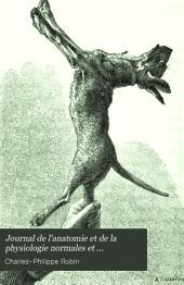Journal de l'anatomie et de la physiologie normales et pathologiques de l'homme et des animaux: Volume30