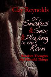 Of Snakes and Sex and Playing in the Rain: Random Thoughts on Harmful Things
