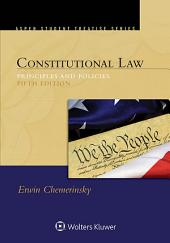 Constitutional Law: Principles and Policies, Edition 5