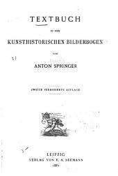 Textbuch zu den kunsthistorischen bilderbogen: Ausgaben 247-318