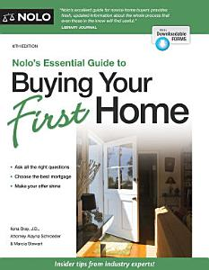 Nolo s Essential Guide to Buying Your First Home Book