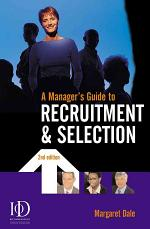 A Manager's Guide to Recruitment & Selection