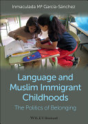 Language and Muslim Immigrant Childhoods