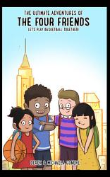 The Ultimate Adventures of the Four Friends