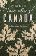 Download Unravelling Canada Book