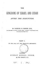 The Kingdoms of Israel and Judah, After the Disruption