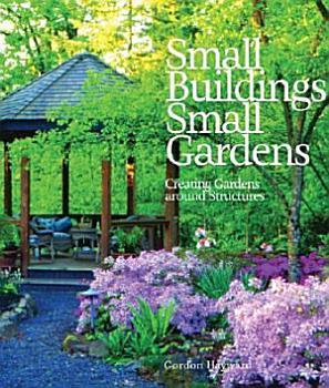 Small Buildings  Small Gardens PDF