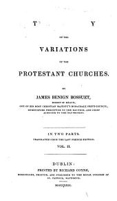 The History of the Variations of the Protestant Churches: Volume 2